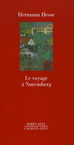 Le voyage à Nuremberg