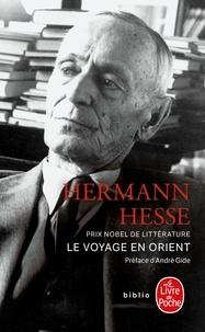 Hermann Hesse - Le voyage en Orient.