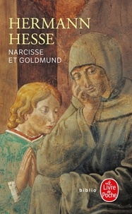 Hermann Hesse - Narcisse et Goldmund.