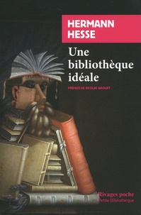 Hermann Hesse - Une bibliothèque idéale.