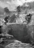 Hermann J. W. Kuprian et Sigrid Wisthaler - Karl Außerhofer – Das Kriegstagebuch eines Soldaten im Ersten Weltkrieg.