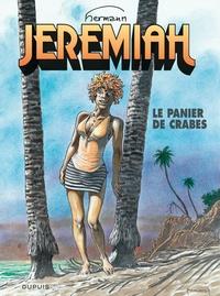 Hermann - Jérémiah Tome 31 : Le panier de crabes.