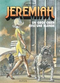 Hermann - Jérémiah Tome 33 : Un gros chien avec une blonde.