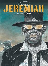 Hermann - Jérémiah Tome 34 : Jungle City.