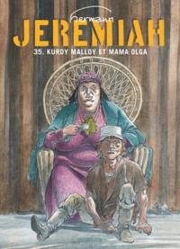 Hermann - Jérémiah Tome 35 : Kurdy Malloy et Mama Olga.