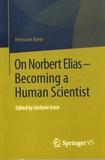 Hermann Korte - On Norbert Elias - Becoming a Human Scientist.
