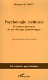 Hermann Lotze - Psychologie médicale - Principes généraux de psychologie physiologique.