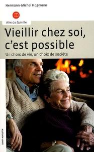 Vieillir chez soi, cest possible - Un choix de vie, un choix de société.pdf
