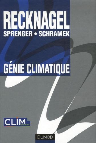 Hermann Recknagel et Eberhard Sprenger - Génie climatique.
