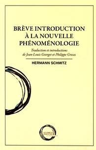 Hermann Schmitz - Brève introduction à la nouvelle phénoménologie.