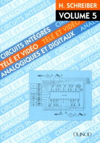 CIRCUITS INTEGRES TELE ET VIDEO. Volume 5, Analogiques et digitaux.pdf
