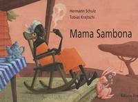 Hermann Schulz et Tobias Krejschi - Mama Sambona.