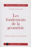 Hermann von Helmholtz - Les fondements de la géométrie.