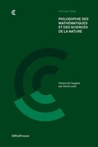 Hermann Weyl - Philosophie des mathématiques et des sciences de la nature.