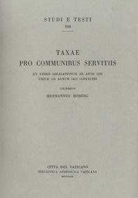Hermannus Hoberg - Taxae pro communibus servitiis - Edition en latin.