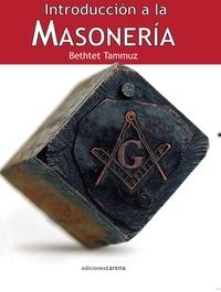 Hermanos BETHTET TAMMUZ - Introducción a la masonería.