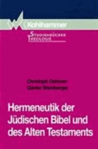 Hermeneutik der Jüdischen Bibel und des Alten Testaments.