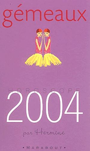 Hermine - Gémeaux Horoscope 2004.