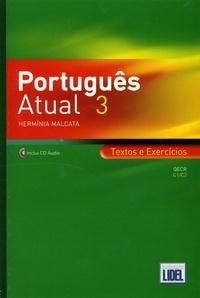 Herminia Malcata - Português Atual 3 - Textos e Exercicios. QECR C1/C2. 2 CD audio