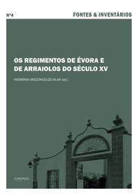 Hermínia Vasconcelos Vilar - Os Regimentos de Évora e de Arraiolos do Século XV.