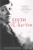 Hermione Lee - Edith Wharton.