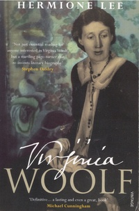 Hermione Lee - Virginia Woolf.