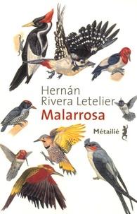 Hernan Rivera Letelier - Malarrosa.