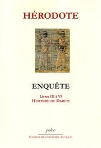 Hérodote - Enquête - Livres III à VI, Histoire de Darius.