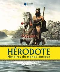 Hérodote et Laurent Bègue - Histoires du monde antique.