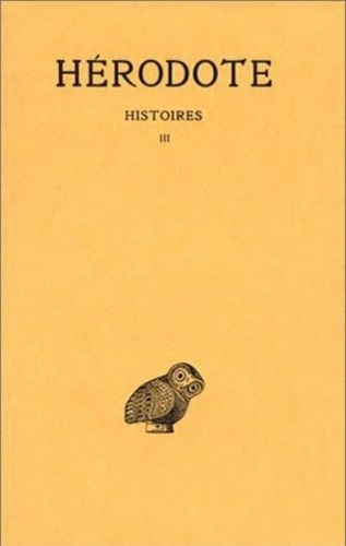 Hérodote - Histoires - Tome III, Thalie.