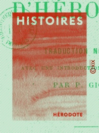 Hérodote et Pierre Giguet - Histoires.