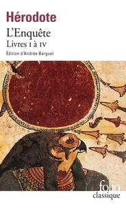 Hérodote - L'enquête - Livres 1 à 4.