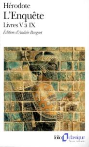 Hérodote - L'Enquête - Livres 5 à 9.