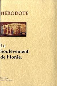 Hérodote - Le Soulèvement de l'Ionie - Enquête, livre 5.