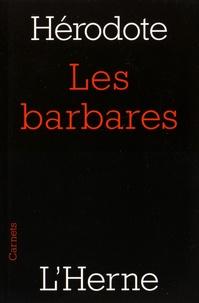 Hérodote - Les barbares.
