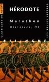 Hérodote - Marathon - Histoires, Livre VI, Edition bilingue français-grec.
