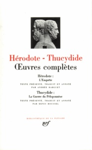 Hérodote et  Thucydide - Oeuvres complètes.