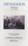 Maria Eleni Koppa - Mésogeios N° 32-33/2007 : Les Balkans en mutation.