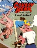 Herr Seele et  Kamagurka - Cowboy Henk - L'art actuel.