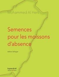 Hers mohammed Al - Semences pour les moissons d'absence.