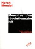 Hersh Mendel - Mémoires d'un révolutionnaire juif.