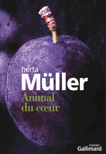 Herta Müller - Animal du coeur.