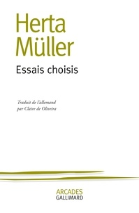 Herta Müller - Essais choisis.