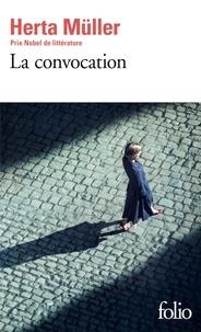 Herta Müller - La convocation.