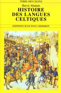 Hervé Abalain - Histoire des langues celtiques.