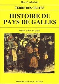 Hervé Abalain - Histoire du pays de Galles.