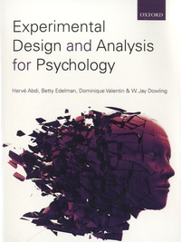 Hervé Abdi et Betty Edelman - Experimental Design and Analysis for Psychology.