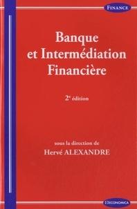 Hervé Alexandre - Banque et intermédiation financière.