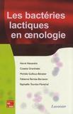 Hervé Alexandre et Cosette Grandvalet - Les bactéries lactiques en oenologie.