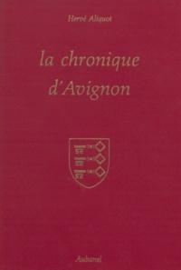 Hervé Aliquot - La chronique d'Avignon.